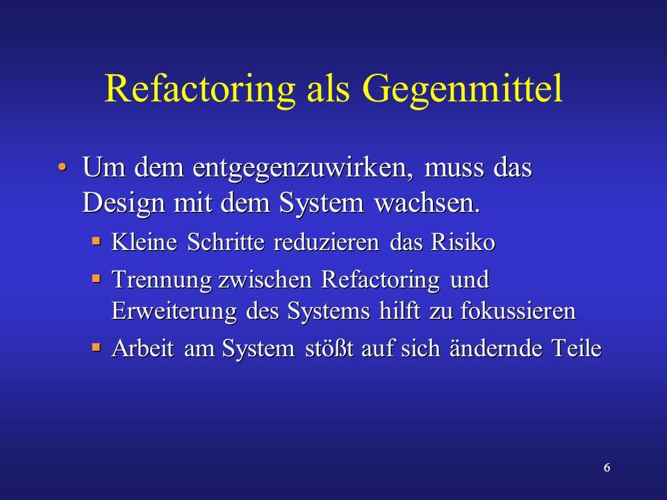 Refactoring als Gegenmittel