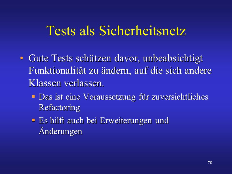 Tests als Sicherheitsnetz