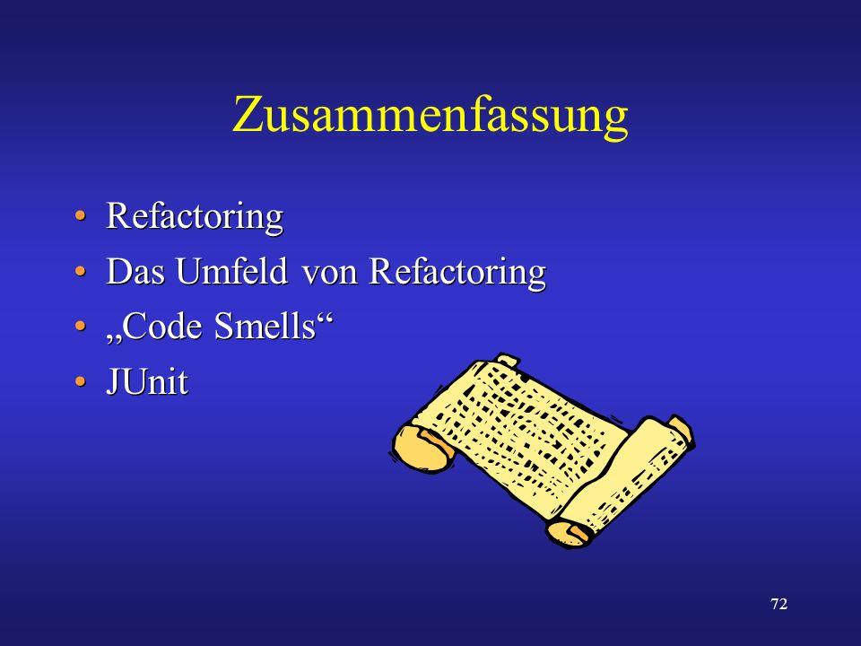 """Zusammenfassung Refactoring Das Umfeld von Refactoring """"Code Smells"""