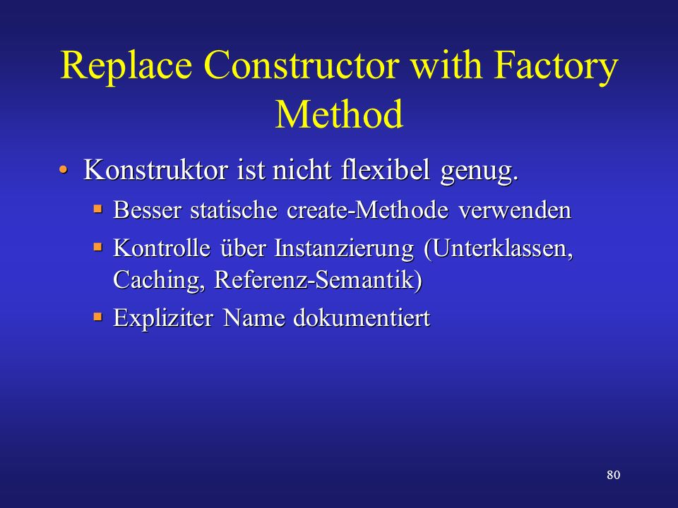 Replace Constructor with Factory Method
