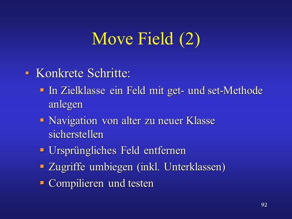 Move Field (2) Konkrete Schritte: