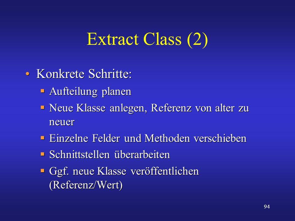 Extract Class (2) Konkrete Schritte: Aufteilung planen