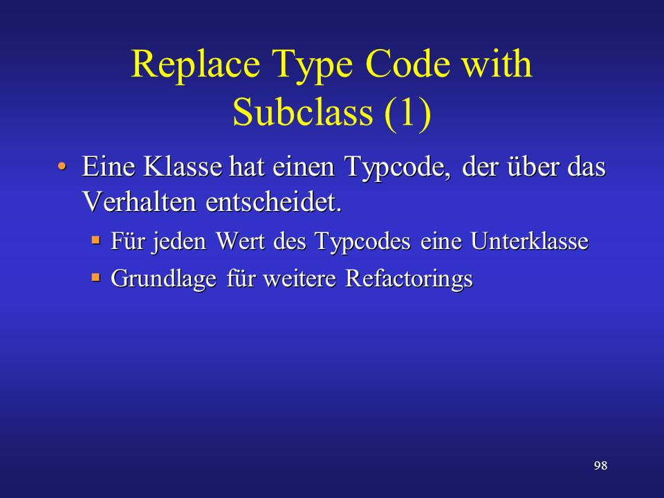 Replace Type Code with Subclass (1)