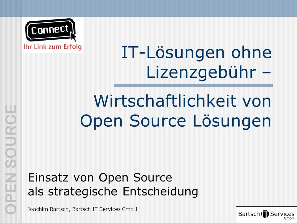 IT-Lösungen ohne Lizenzgebühr – Wirtschaftlichkeit von Open Source Lösungen