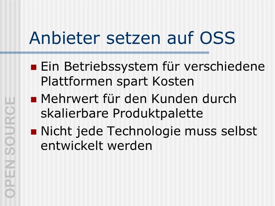 Anbieter setzen auf OSS