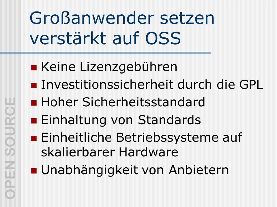 Großanwender setzen verstärkt auf OSS