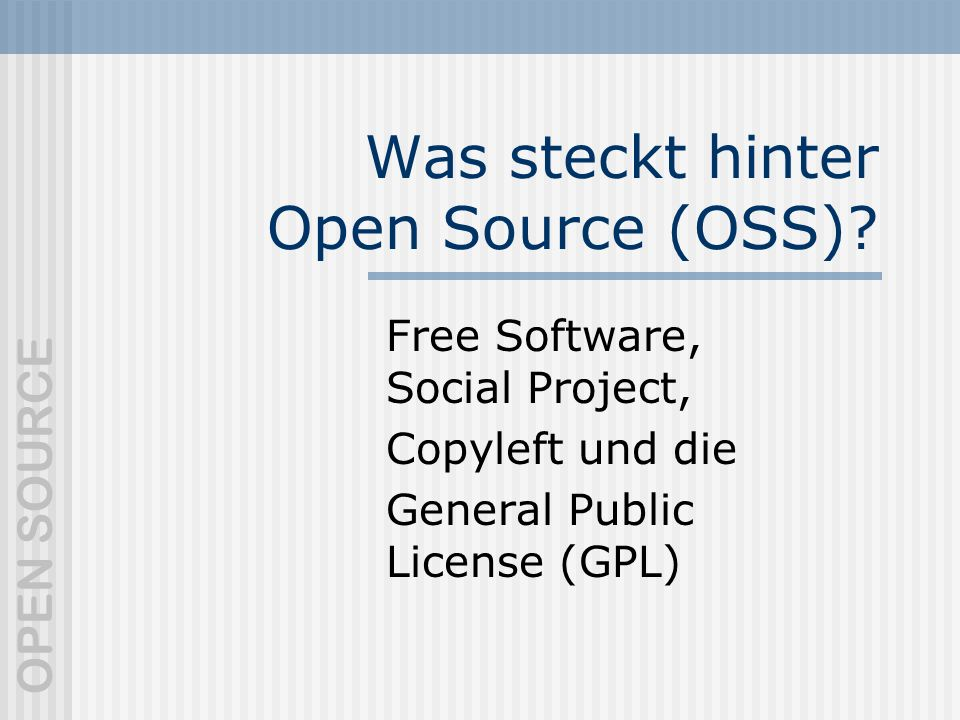 Was steckt hinter Open Source (OSS)