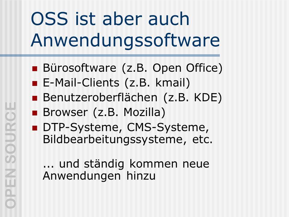 OSS ist aber auch Anwendungssoftware