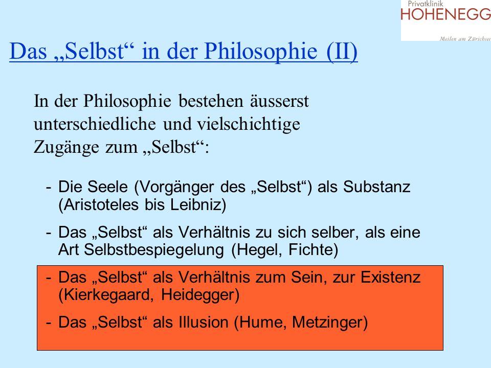 """Das """"Selbst in der Philosophie (II)"""