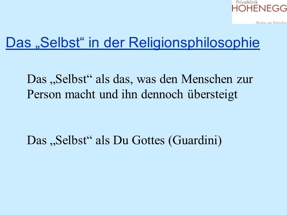 """Das """"Selbst in der Religionsphilosophie"""