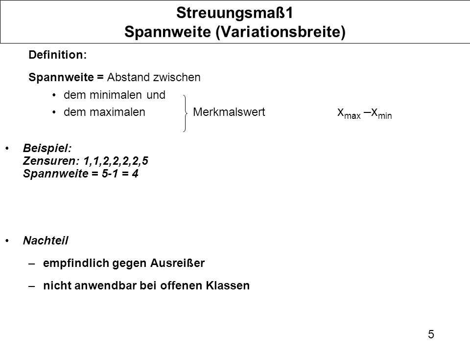 Streuungsmaß1 Spannweite (Variationsbreite)