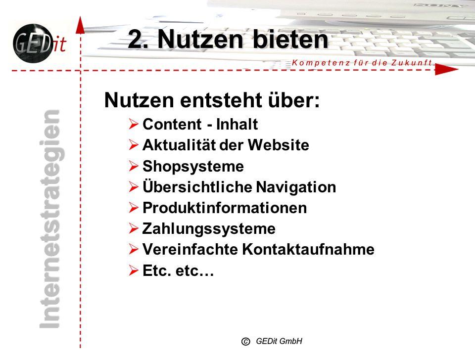 2. Nutzen bieten Internetstrategien Nutzen entsteht über: