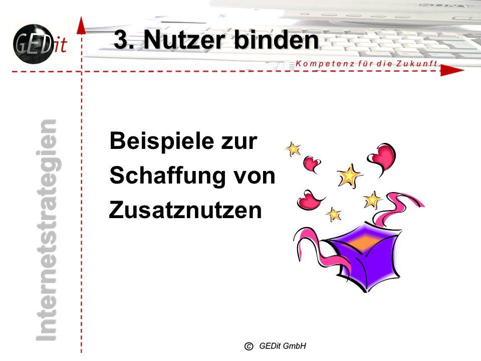 3. Nutzer binden Internetstrategien Beispiele zur Schaffung von