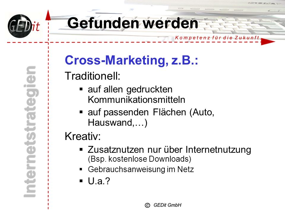 Internetstrategien Gefunden werden Cross-Marketing, z.B.: