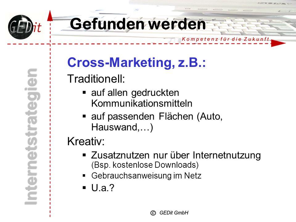 Internetstrategien Gefunden werden Cross-Marketing, z.B.: