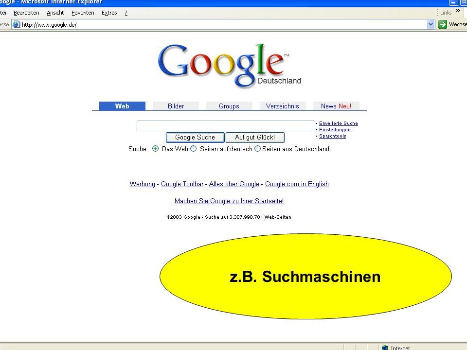 z.B. Suchmaschinen
