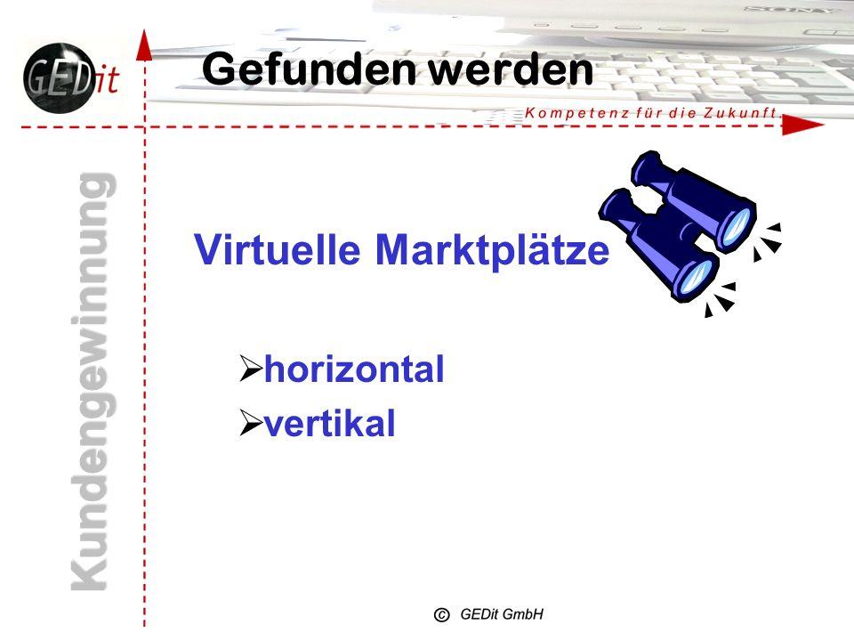 Kundengewinnung Gefunden werden Virtuelle Marktplätze horizontal