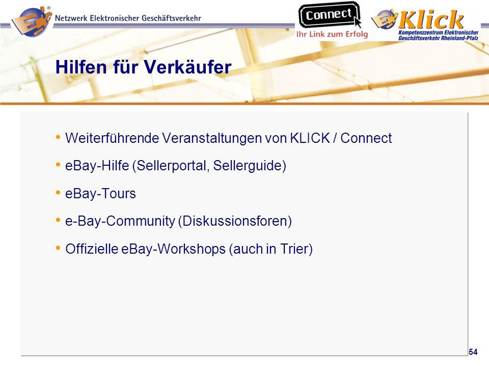 Hilfen für Verkäufer Weiterführende Veranstaltungen von KLICK / Connect. eBay-Hilfe (Sellerportal, Sellerguide)