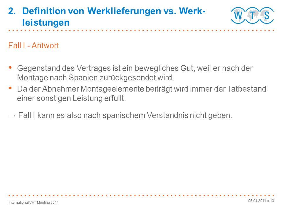 2. Definition von Werklieferungen vs. Werk-leistungen