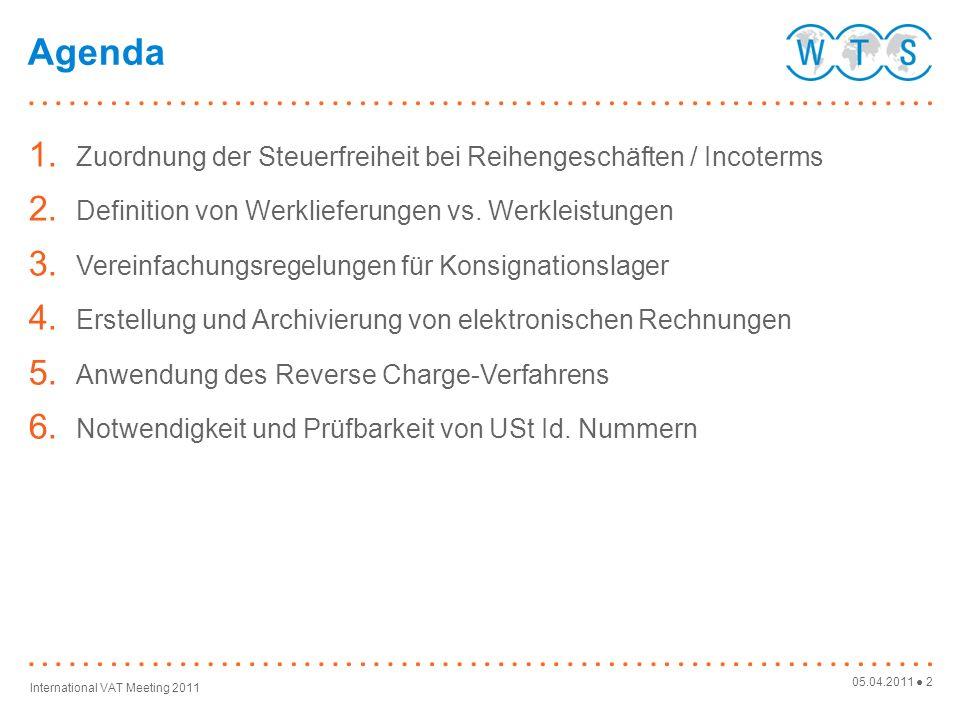 Agenda Zuordnung der Steuerfreiheit bei Reihengeschäften / Incoterms