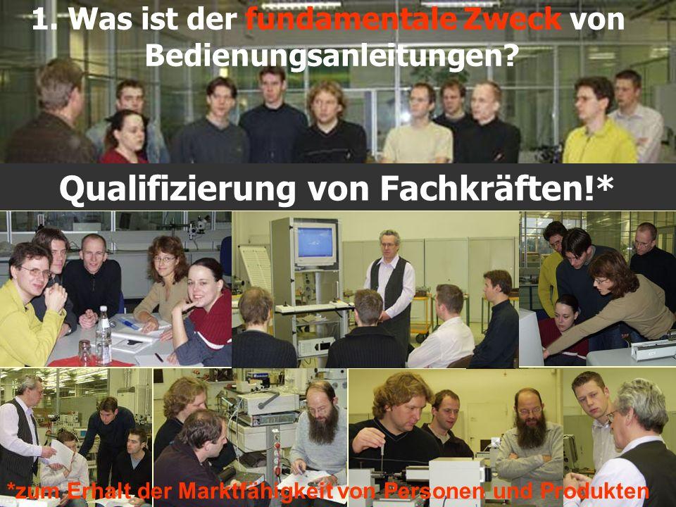 Qualifizierung von Fachkräften!*
