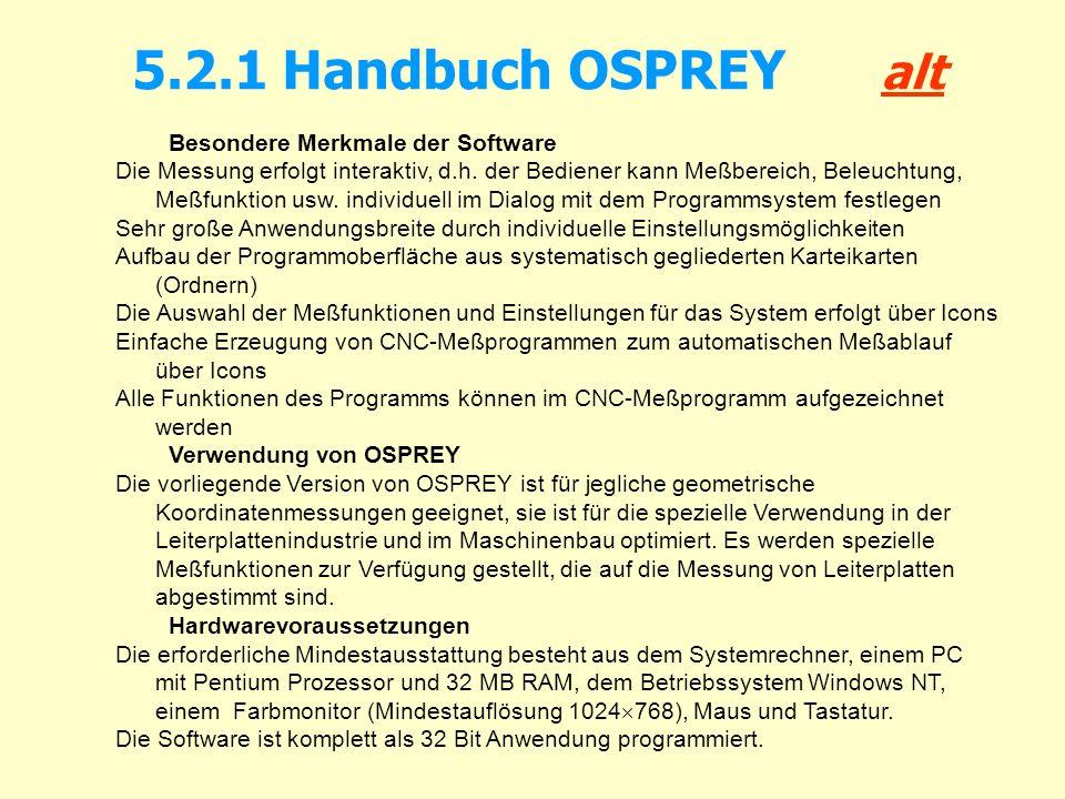5.2.1 Handbuch OSPREY alt Besondere Merkmale der Software