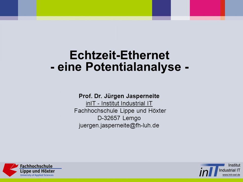 Echtzeit-Ethernet - eine Potentialanalyse -