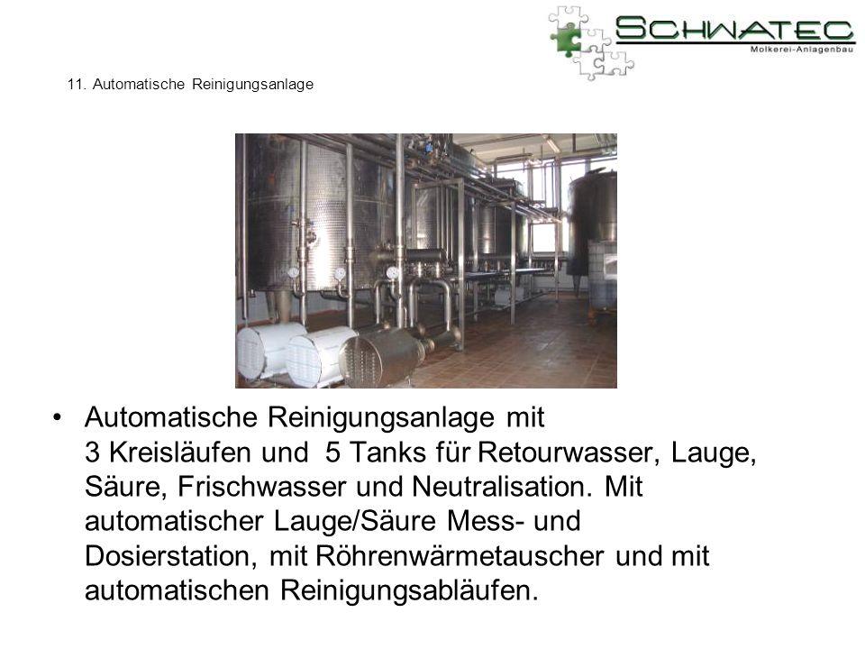11. Automatische Reinigungsanlage