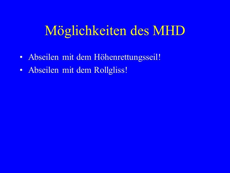 Möglichkeiten des MHD Abseilen mit dem Höhenrettungsseil!