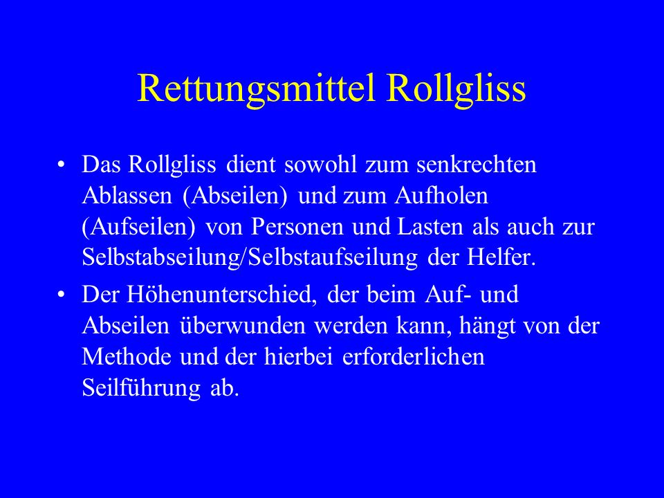 Rettungsmittel Rollgliss