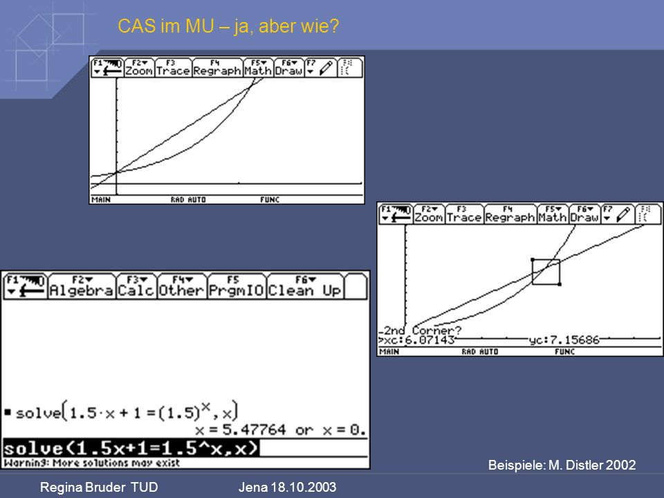 CAS im MU – ja, aber wie Beispiele: M. Distler 2002