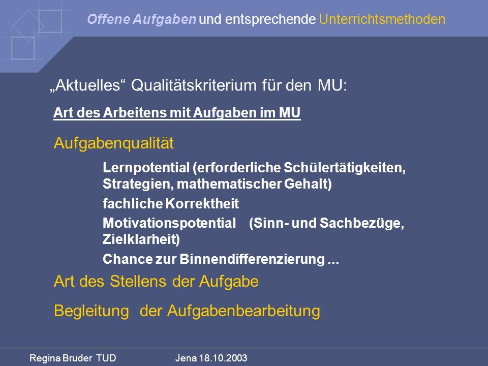 """""""Aktuelles Qualitätskriterium für den MU:"""