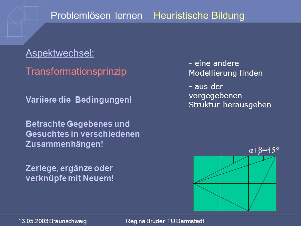 Transformationsprinzip eine andere Modellierung finden