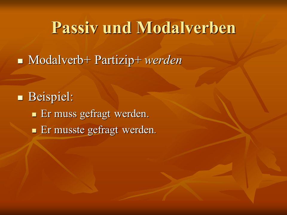Passiv und Modalverben