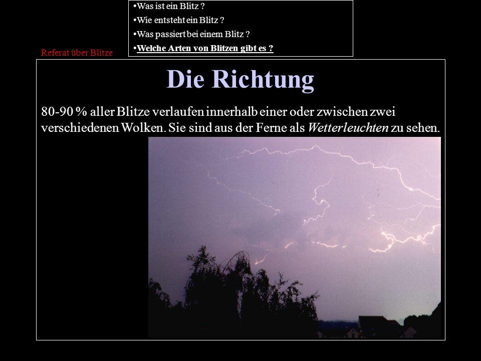 Was ist ein Blitz Wie entsteht ein Blitz Was passiert bei einem Blitz Welche Arten von Blitzen gibt es