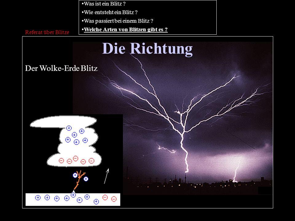 Die Richtung Der Wolke-Erde Blitz Was ist ein Blitz
