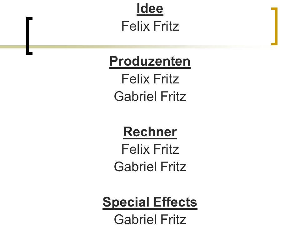 ENDE Idee Felix Fritz Produzenten Gabriel Fritz Rechner