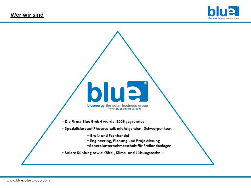 Wer wir sind Die Firma Blue GmbH wurde 2006 gegründet