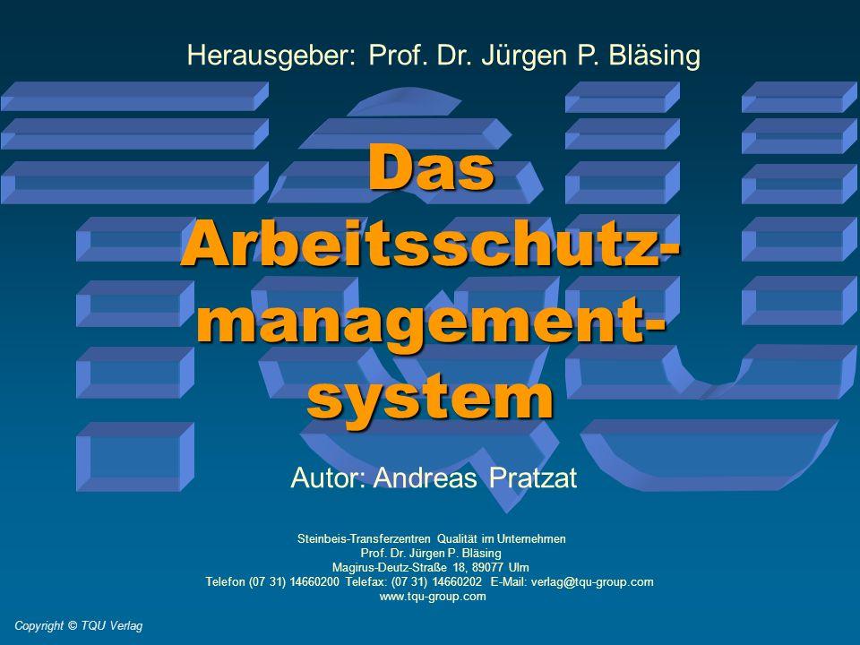 Das Arbeitsschutz- management- system