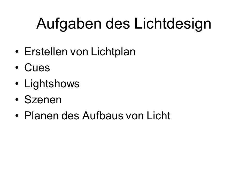Aufgaben des Lichtdesign