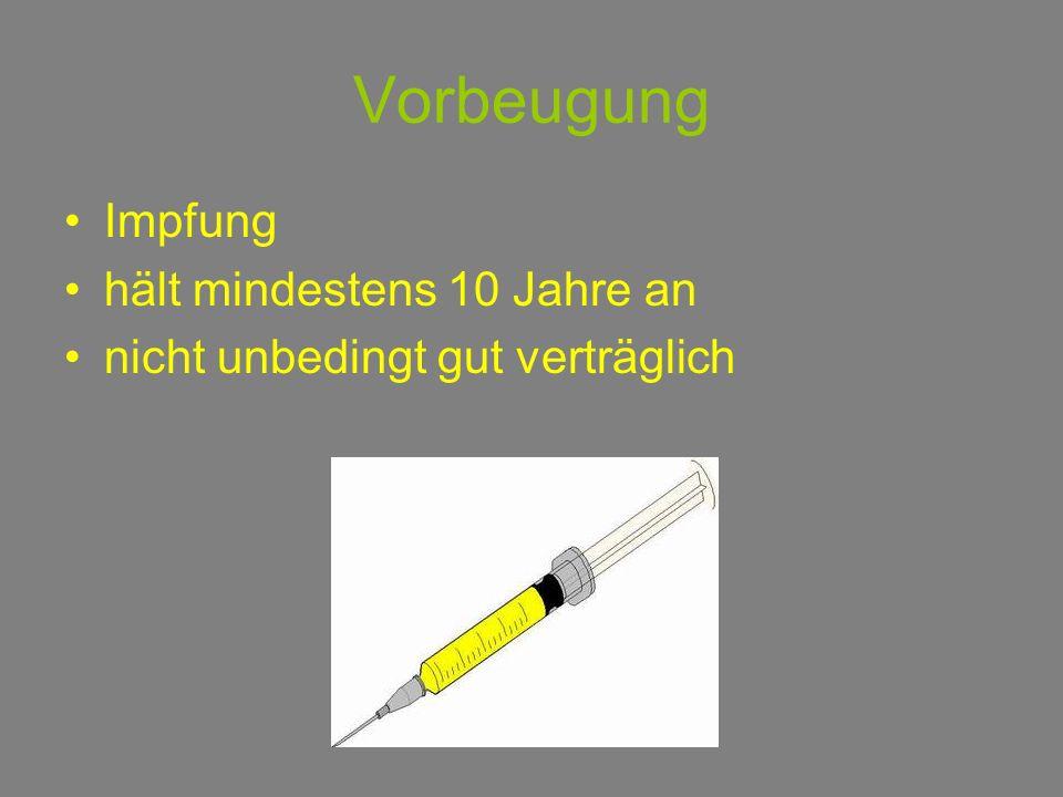 Vorbeugung Impfung hält mindestens 10 Jahre an