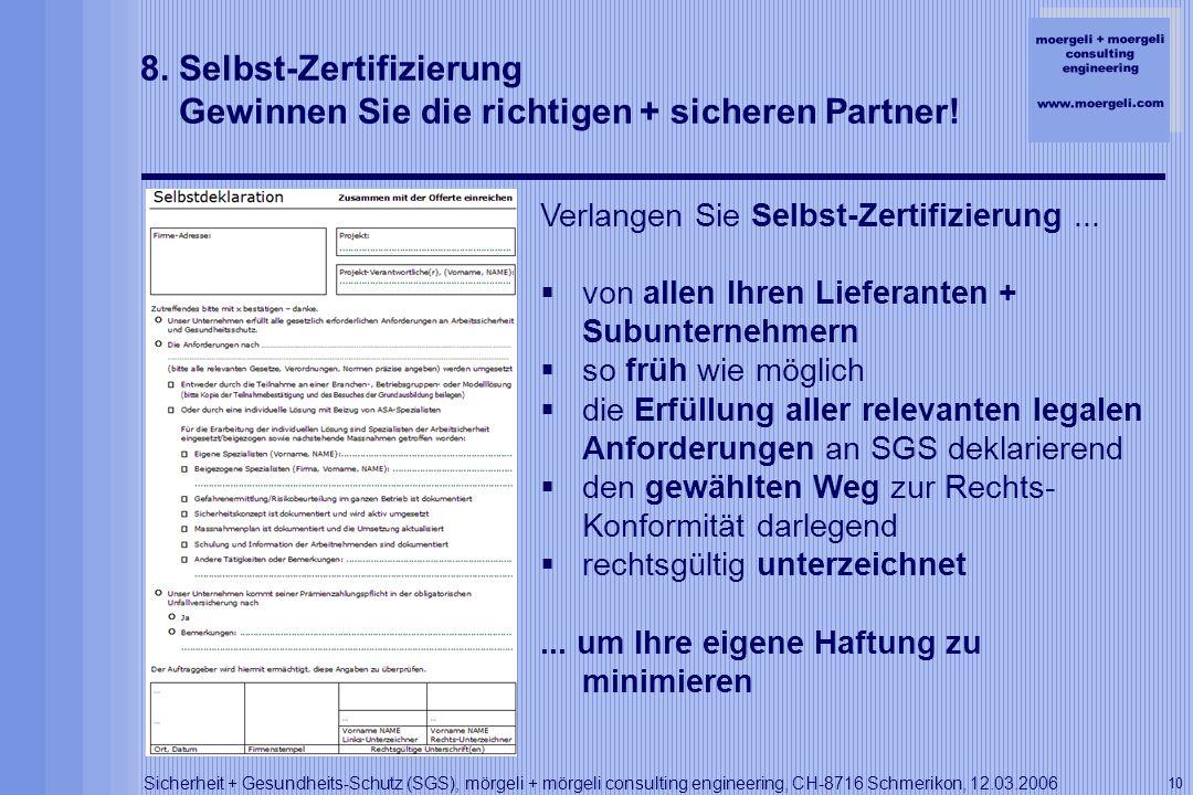 8. Selbst-Zertifizierung Gewinnen Sie die richtigen + sicheren Partner!
