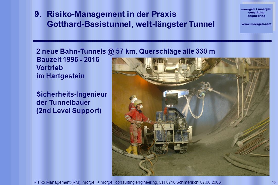 Risiko-Management in der Praxis Gotthard-Basistunnel, welt-längster Tunnel