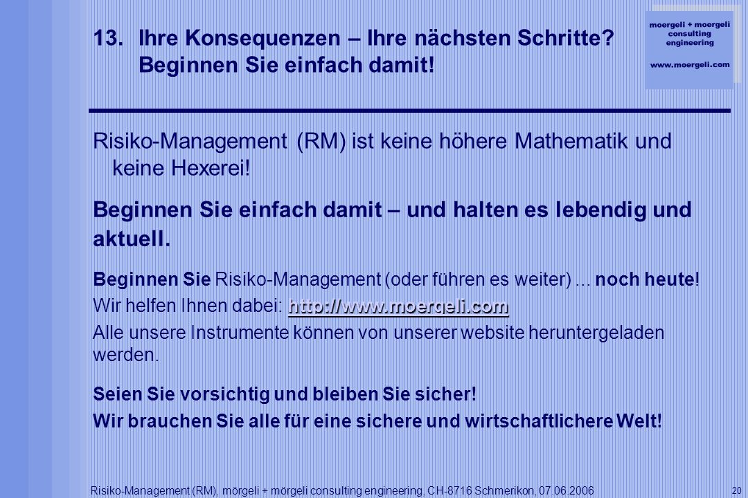 Risiko-Management (RM) ist keine höhere Mathematik und keine Hexerei!