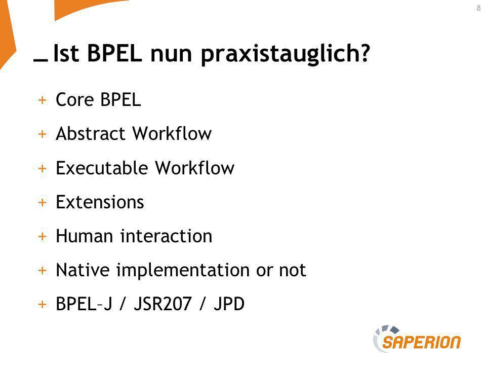 Ist BPEL nun praxistauglich