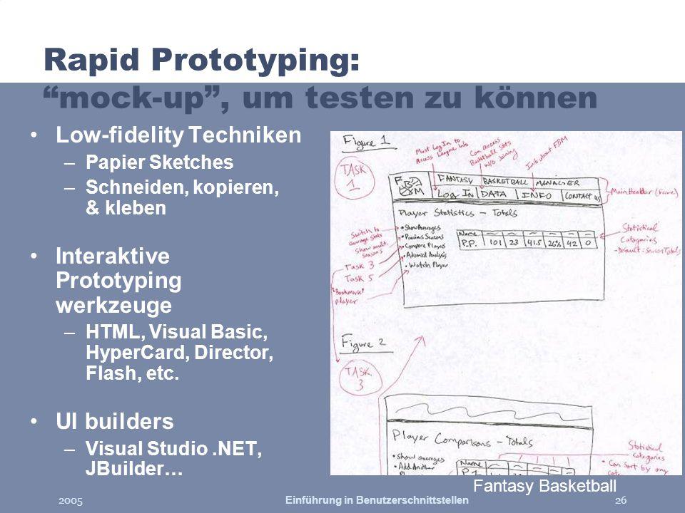 Rapid Prototyping: mock-up , um testen zu können