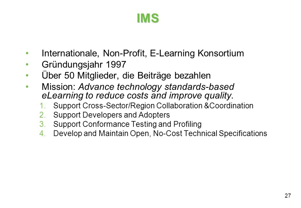 IMS Internationale, Non-Profit, E-Learning Konsortium