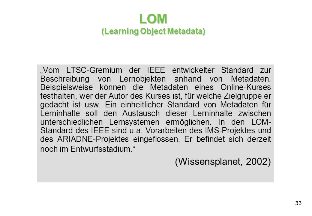 LOM (Learning Object Metadata)