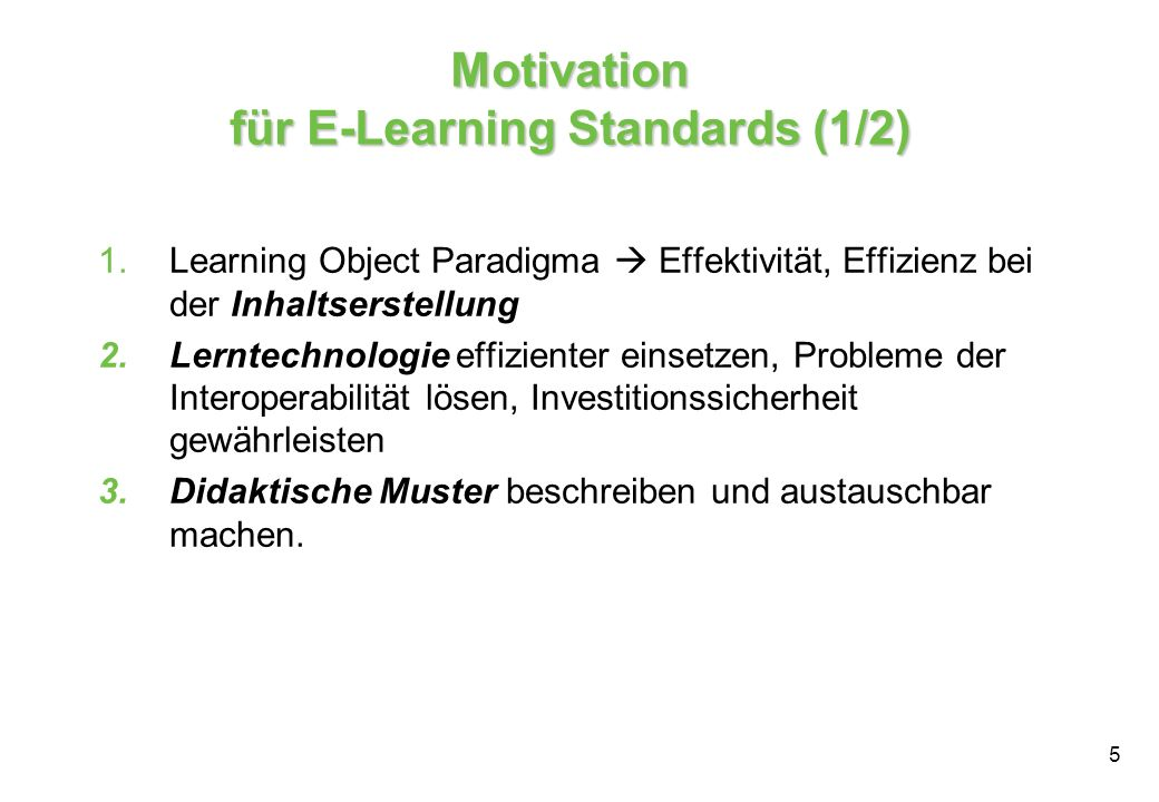 Motivation für E-Learning Standards (1/2)