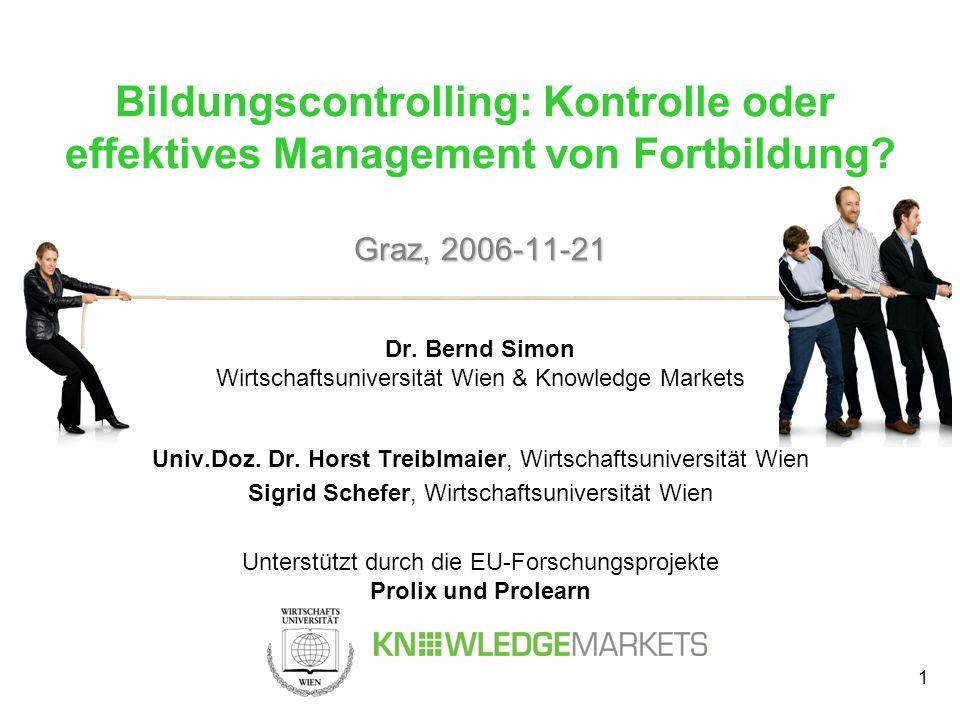 Bildungscontrolling: Kontrolle oder effektives Management von Fortbildung Graz, 2006-11-21